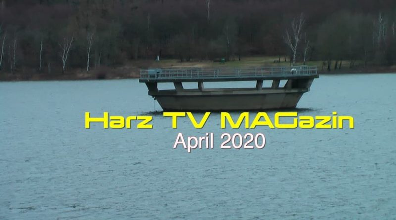 Harz TV MAGazin – April 2020
