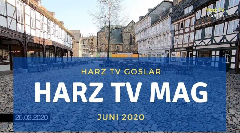 Harz TV Magazin – Juni 2020